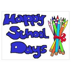 Happy School Days Poster