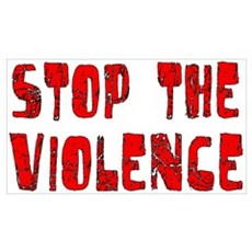 Stop The Violence Poster