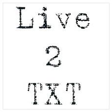 Live 2 TXT Poster