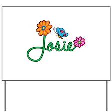 Josie Flowers Yard Sign