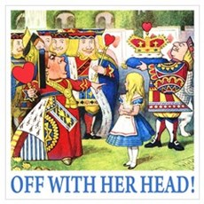 OFF WITH HER HEAD! Poster