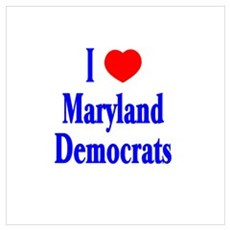 I Love Maryland Democrats Poster