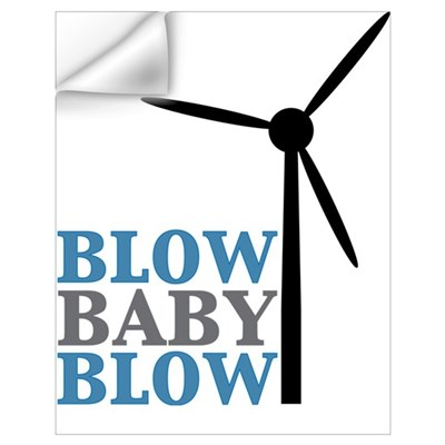 Blow Baby Blow (Wind Energy) Wall Decal