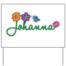 Johanna Flowers Yard Sign