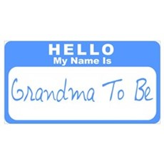 My Name Is Grandma To Be (Blue) Poster