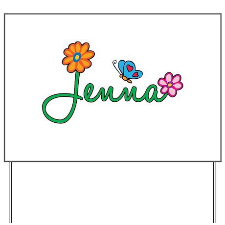 Jenna Flowers Yard Sign