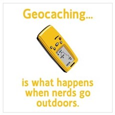 Geocaching Nerds Poster