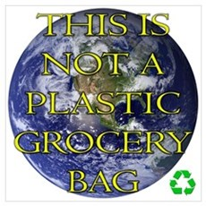 Not a Plastic Bag Poster