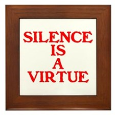 SILENCE IS A VIRTUE™ Framed Tile