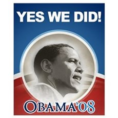 Yes We Did! Obama Image Poster