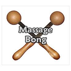 Massage Bong Poster