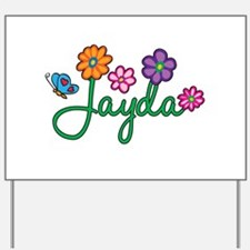 Jayda Flowers Yard Sign