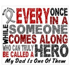 HERO Comes Along 1 Dad BRAIN CANCER Canvas Art