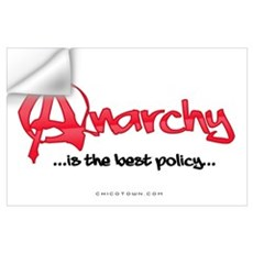 Anarchy Is The Best Policy Wall Decal