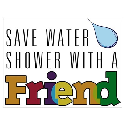 Shower with a Friend Poster