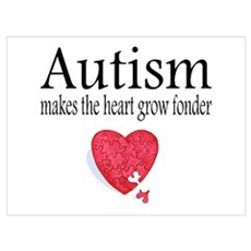 Autism Makes The Heart Grow Fonder Pri Poster