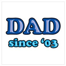 Dad Since 2003 Father's Day Poster