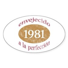 Envejecido A La Perfección (1981) Decal