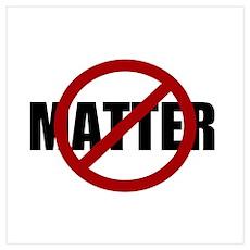 Anti-matter Poster