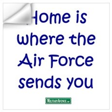 Home is where the Air Force S Wall Decal
