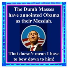 """Dumb Masses Messiah"" Poster"