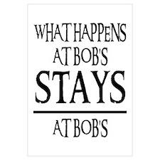 STAYS AT BOB'S