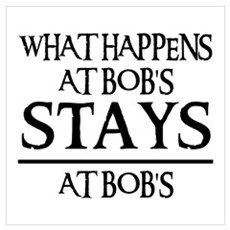 STAYS AT BOB'S Poster