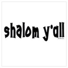 Shalom Y'All Jewish Poster