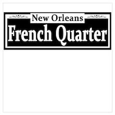 French Quarter Street Sign Poster