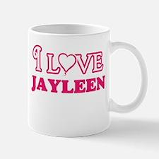 I Love Jayleen Mugs