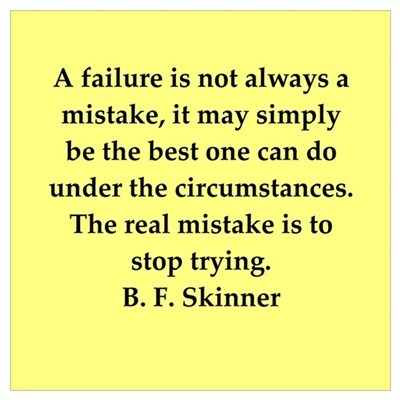 b f skinner quote Poster