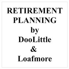 Retirement #8 Poster