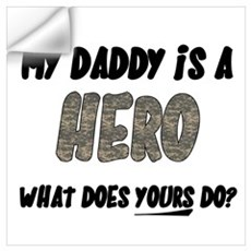 my daddy is a hero, what does Wall Decal