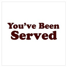 You've Been Served Poster