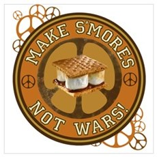 Make Smores Not Wars Poster