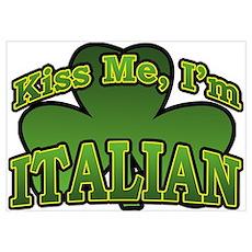 Kiss Me I'm Italian Shamrock Poster