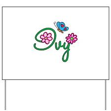 Ivy Flowers Yard Sign