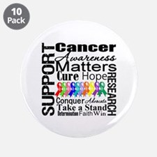 """Support All Cancers 3.5"""" Button (10 pack)"""