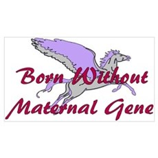 No Maternal Gene Poster