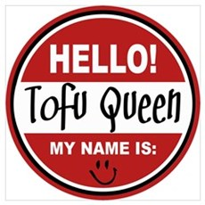 Hello My Name Is Tofu Queen Poster