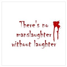 No Manslaughter without Laugh Poster