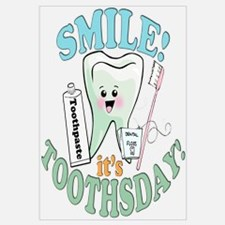 Smile It's Toothsday!