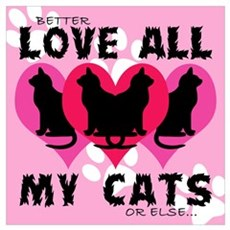 LOVE ALL MY CATS Poster