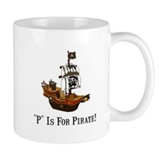 P Is For Pirate Small Mug