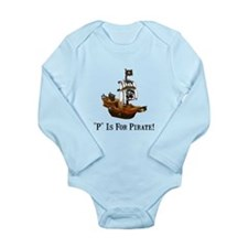P Is For Pirate Long Sleeve Infant Bodysuit