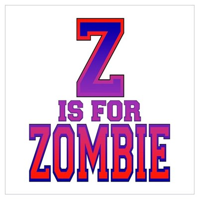 Z is for Zombie Poster