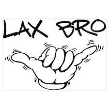 Hang Loose Lax Bro
