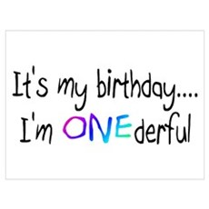 It's My Birthday, I'm One-derful Poster