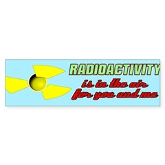 Radioactivity Sticker (Bumper)