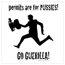 Permits are for Pussies! Filmmaker Poster